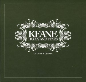 Keane - Hopes and Fears [Deluxe Edition] (2009)