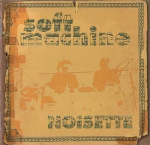 Soft Machine - Noisette (1970)