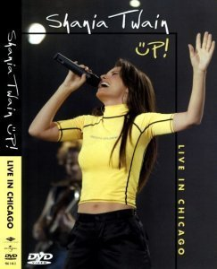 Shania Twain - UP! [Live In Chicago] 2003 (DVD5)