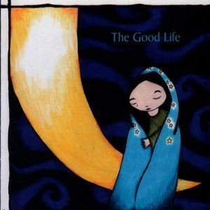 The Good Life - Novena On A Nocturn (2000)