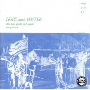 Elmo Hope - Hope Meets Foster (1955)