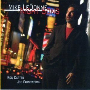 Mike LeDonne - Night Song (2005)