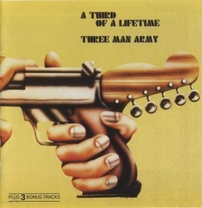 Three Man Army - A Third Of A Lifetime (1970)