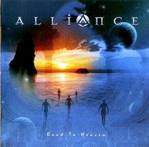 Alliance - Road to Heaven (2008)
