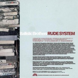 Ballistic Brothers - Rude System (1997)