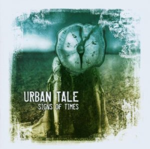 Urban Tale - Signs Of Times (2003)
