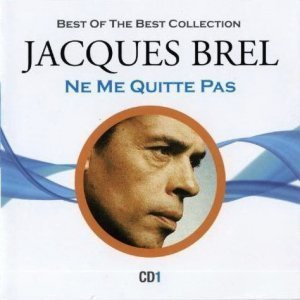 Jacques Brel - Best of the best collection (2010)