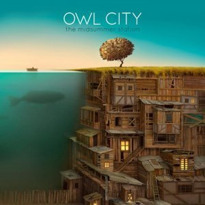 Owl City - The Midsummer Station (2012)