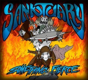 Sanktuary - Something Fierce (2012)