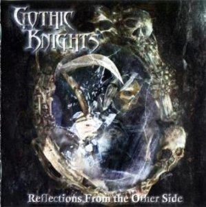 Gothic Knights - Reflections from the Other Side (2012)