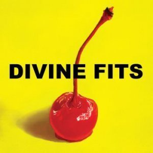 Divine Fits - A Thing Called Divine Fits (2012)
