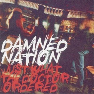 Damned Nation - Just What The Doctor Ordered (1995)