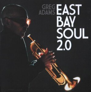 Greg Adams - Greg Adams-East Bay Soul 2.0 (2012)