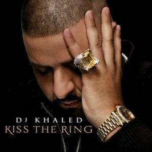 DJ Khaled - Kiss The Ring (Deluxe Edition) (2012)