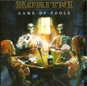 Koritni - Game Of Fools (2009)