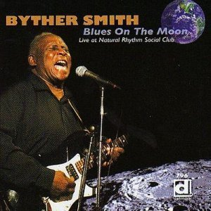Byther Smith - Blues on the Moon (2009)