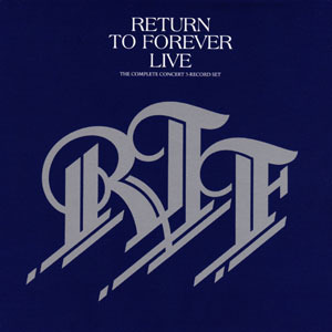 Return To Forever - Live The Complete Concert 1977