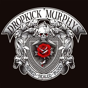 Dropkick Murphys - Signed and Sealed In Blood (2013)
