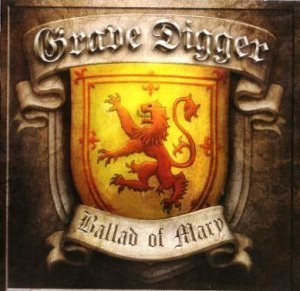Grave Digger - Ballad Of Mary [EP] 2011 (Image-Rip)