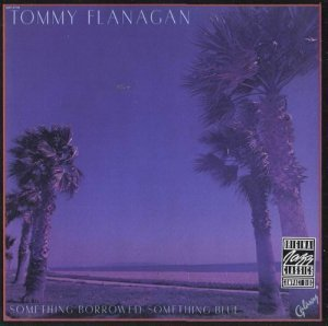 Tommy Flanagan - Something Borrowed, Something Blue (1978)