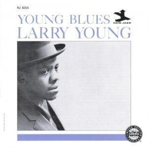 Larry Young - Young Blues(1960)