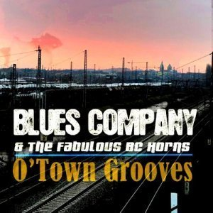 Blues Company - O Town Grooves (2010)