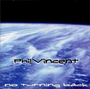 Phil Vincent - No Turning Back (1998)