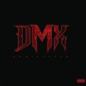 DMX - Undisputed (Limited Edition) (2012)