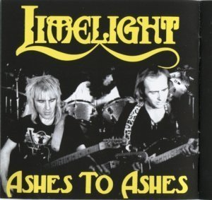 Limelight - Limelight: Ashes To Ashes (1980/1984)