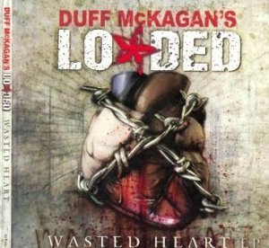Duff McKagan's Loaded - Wasted Heart 2008 (EP)