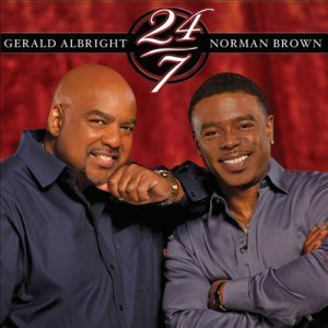 Gerald Albright and Norman Brown - 24/7 (2012)
