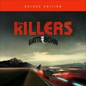 The Killers - Battle Born (Deluxe Edition) (2012)