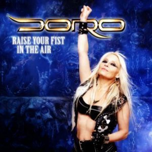 Doro - Raise Your Fist In The Air (EP) (2012)