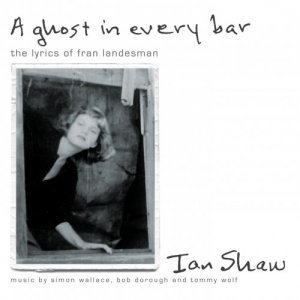 Ian Shaw - A Ghost In Every Bar (2012)