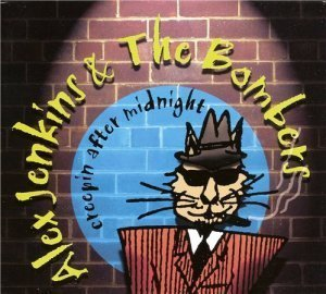 Alex Jenkins & The Bombers - Creepin After Midnight (2012)