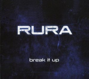 Rura - Break It Up (2012)