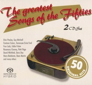 Various Artists - The Greatest Songs Of The Fifties [SACD]