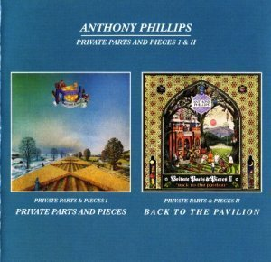 Anthony Phillips - Private Parts & Pieces I & II  1978/1980 CD2 (2CD Voiceprint 2009)