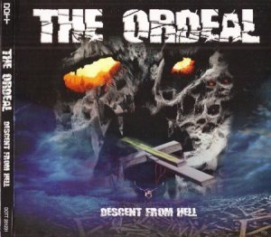 The Ordeal - Descent From Hell (2012)