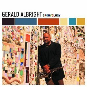 Gerald Albright - Groovology (2002)