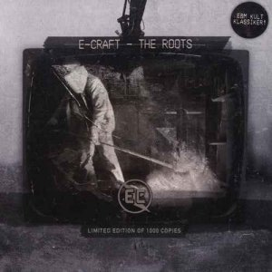 E-Craft - The Roots (2012)