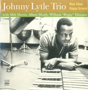 Johnny Lytle - Blue Vibes & Happy Ground - 1960 & 1961 (2012)