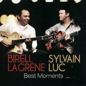 Bireli Lagrene & Sylvain Luc – Best Moments (2012)