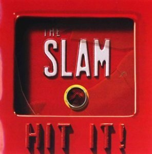 The Slam - Hit It! (2011)