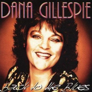 Dana Gillespie - Back to the Blues (1999)