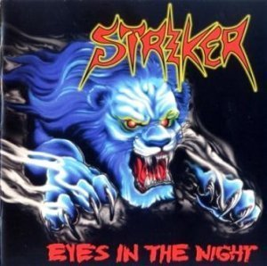 Striker - Eyes In The Night/Road Warrior (EP) 2010/2009 (Napalm Rec. 2012)