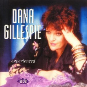 Dana Gillespie - Experienced (2000) (Lossless+MP3)