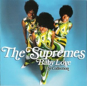 The Supremes - Baby Love : The Collection (2012)