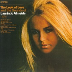 Laurindo Almeida - The Look of Love and the Sounds of Laurindo Almeida (2011)