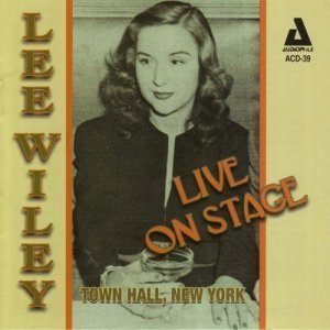 Lee Wiley - Live On Stage (2008)
